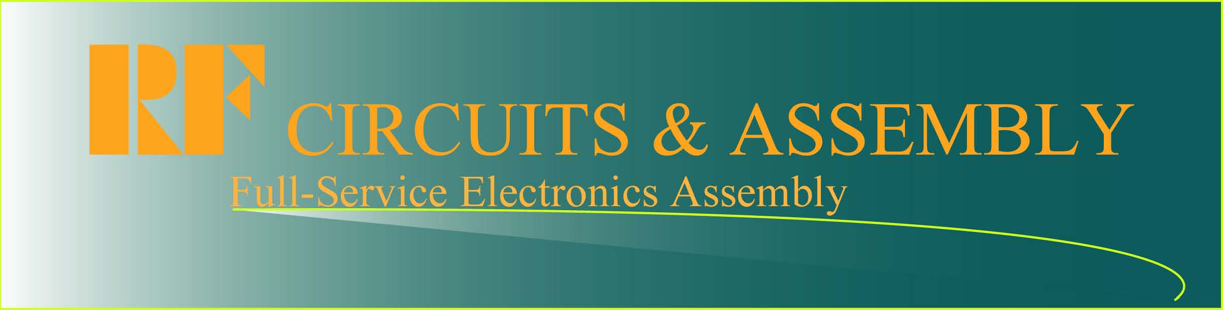 Welcome to RF Circuits And Assembly, Inc